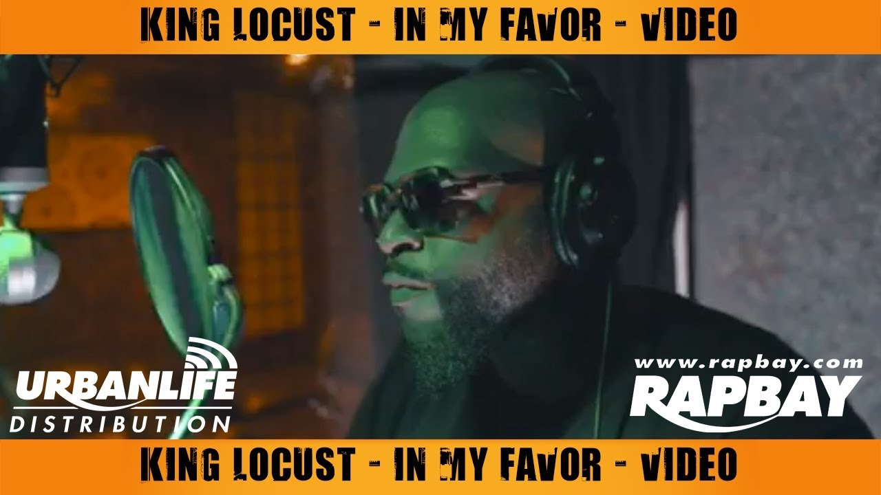 King Locust - In My Favor - Official Music Video
