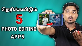 5 Professional Photo Editing Apps For Android | Best Photo Editing Apps Android Tamil