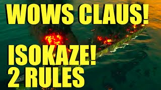 WOWs - Isokaze Two Golden Rules | World of Warships