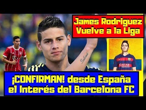 ULTIMA INFORMACIÓN | James Rodriguez Mas cerca que Nunca | FC Barcelona