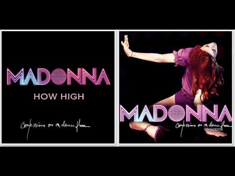 Madonna - How High (Confessions On a Dance Floor - Unmixed) mp3