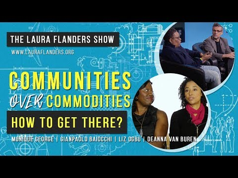 Communities Over Commodities: How to Get There?