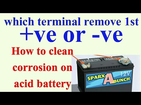 How to clean corrosion on car battery /Which terminal of battery remove first positive or negative