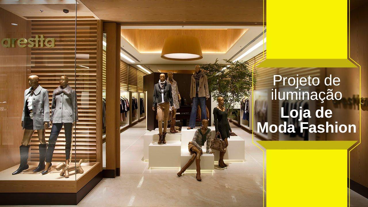 2c12190fc Projeto de Iluminação - Loja de Moda Fashion - YouTube