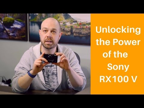 Unlocking The Power of the Sony RX100 V