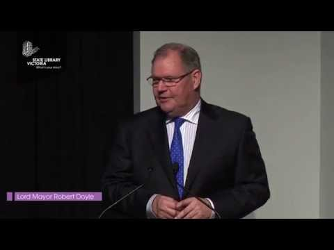 Lord Mayor Robert Doyle: Redmond Barry lecture 2015