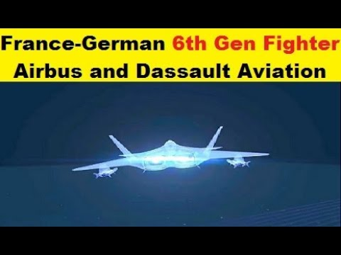 France and Germany's Next Generation Fighter Aircraft, Airbus and Dassault Aviation.