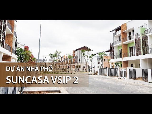 Nhà phố Suncasa Vsip 2 - Cập nhật ngày 11/08/2019