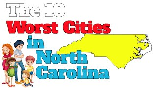 The 10 Worst Cities In North Carolina Explained thumbnail