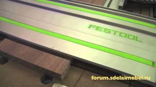 Обзор погружной пилы Festool TS 55