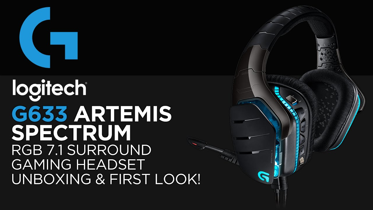 Logitech G633 Artemis Spectrum RGB 7 1 Gaming Headset Unboxing & First Look!