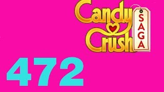 candy crush saga livello level 472