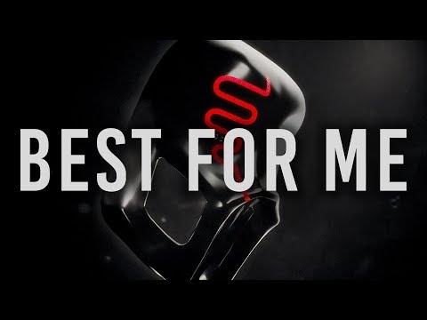 Sickick - Best For Me (Audio)