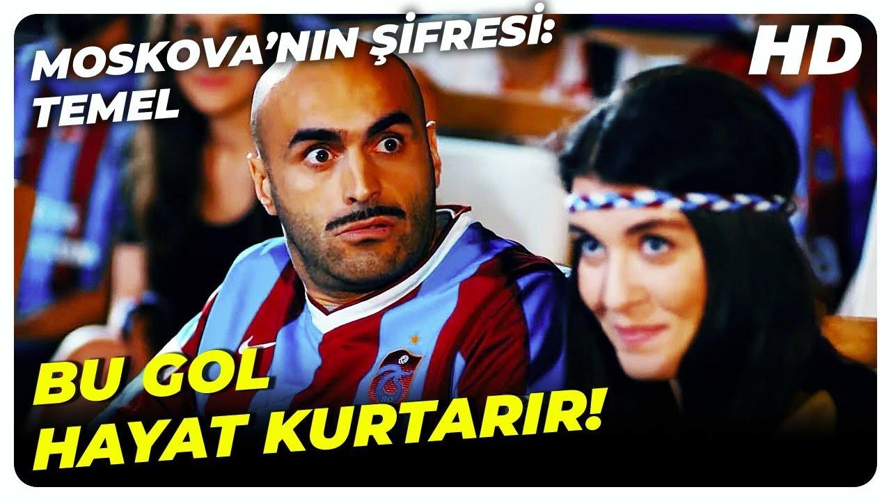 Trabzonspor Maçı Temel'in Hayatını Kurtardı | Moskova'nın Şifresi: Temel | Türk Komedi Fil