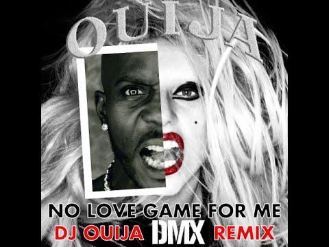 DMX  DragOn  No Love Game For Me DJ Ouija Remix