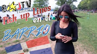 "Pick Up Lines: ""EN EL BARRIO"" (Spanish Skit) (8JTV)"