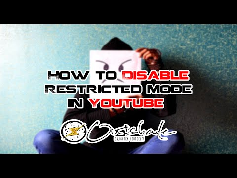 How To Disable Restricted Mode In YouTube (2016)   Outshade