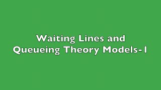 Waiting Lines and Queueing Theory Models-1