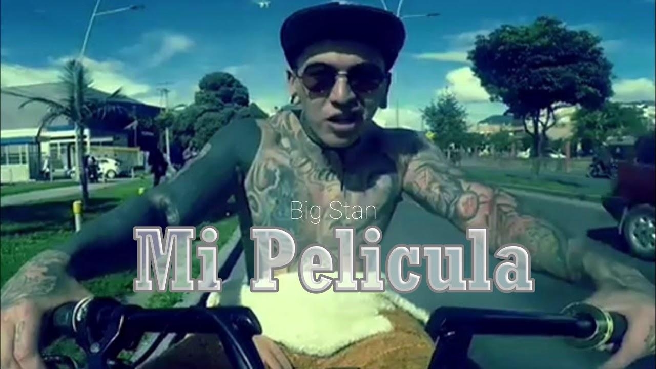 Big Stan - Mi Pelicula