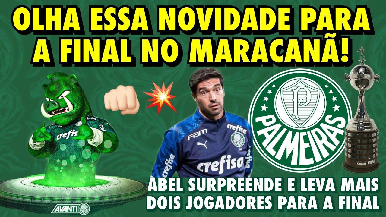 💣 OLHA ESSA NOVIDADE P/ A FINAL NO MARACANÃ | ABEL SURPREENDE E LEVA +2 JOGADORES P/ A GRANDE FINAL
