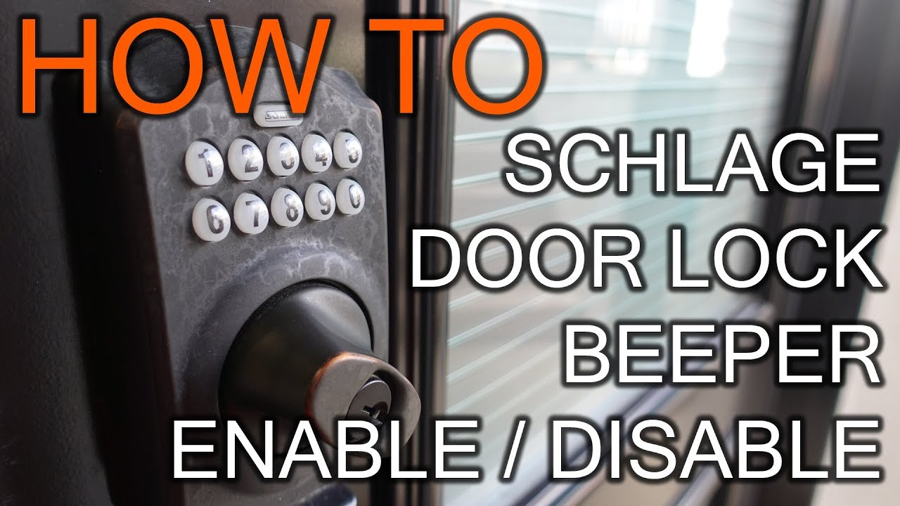 How To Enable Or Disable Beeper On Schlage Door Lock Youtube