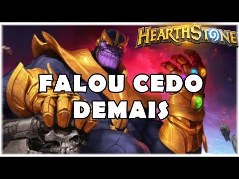 HEARTHSTONE - FALOU CEDO DEMAIS! (STANDARD THANOS WARLOCK)