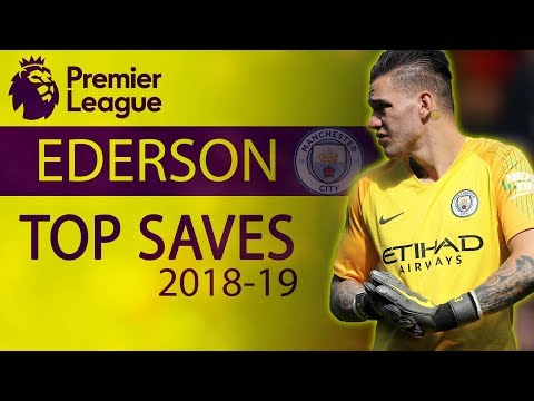 Edersons best saves from the 2018-19 Premier League season   NBC Sports