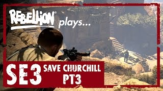 Rebellion plays Sniper Elite 3: Save Churchill - Highlights Reel!