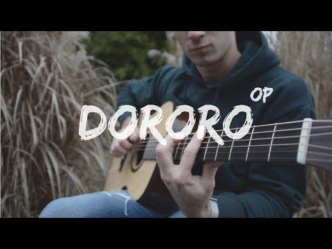 (Dororo OP どろろ) Kaen 火炎 - Fingerstyle Guitar Cover