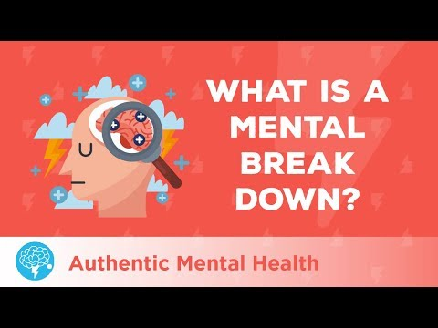 What Is A Mental Breakdown?
