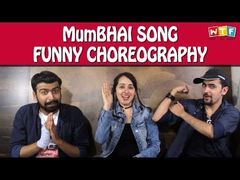 MumBHAI SONG - FUNNY CHOREOGRAPHY | BOMBAY BOYS | WTF | WHAT THE FUKREY
