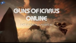 Guns of Icarus Online - Gameplay
