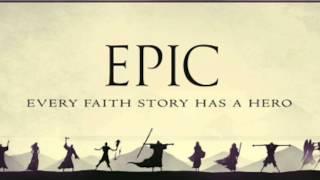 """EPIC: """"Powered by Faith"""""""