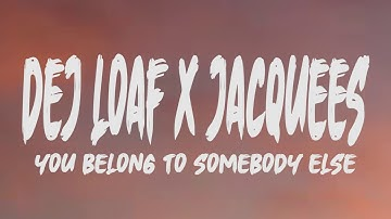 Download You Belong To Somebody Else Dej Loaf Mp3 Free And Mp4