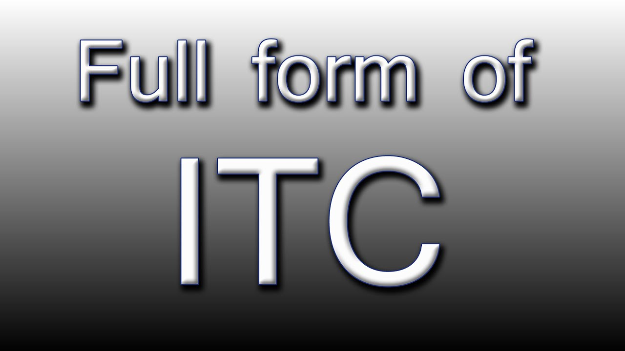 Full form of ITC - YouTube