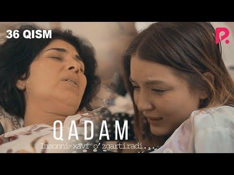 Qadam (o'zbek serial) | Кадам (узбек сериал) 36-qism