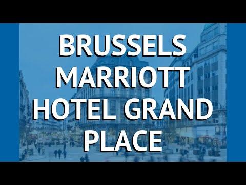 BRUSSELS MARRIOTT HOTEL GRAND PLACE 4 Брюссель – БРАССЕЛС МАРРИОТТ ХОТЕЛ ГРАНД ПЛЕЙС Брюссель обзор