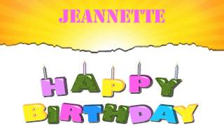 Jeannette Wishes & Mensajes - Happy Birthday