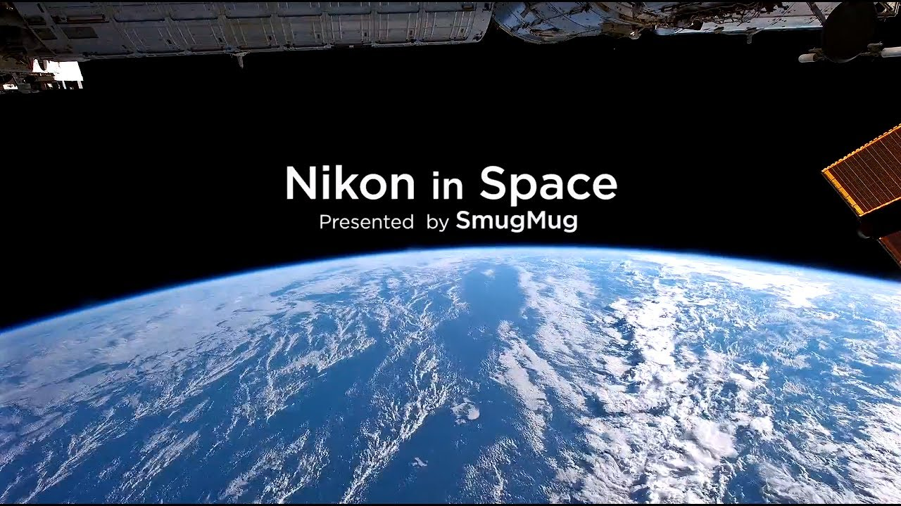 nikon in space タイムラプス ニコン youtube