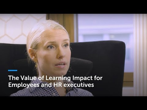 The Value of Learning Impact for Employees and HR executives