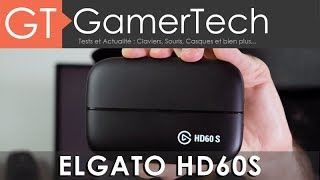 Elgato HD60S - TEST [FR] - Streaming PS4 / Xbox / Switch en 1080p60