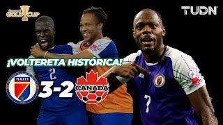 Rumbo a Copa Oro: La HISTÓRICA REMONTADA de Haití!   Haití 3-2 Canadá   Copa Oro 2019   TUDN
