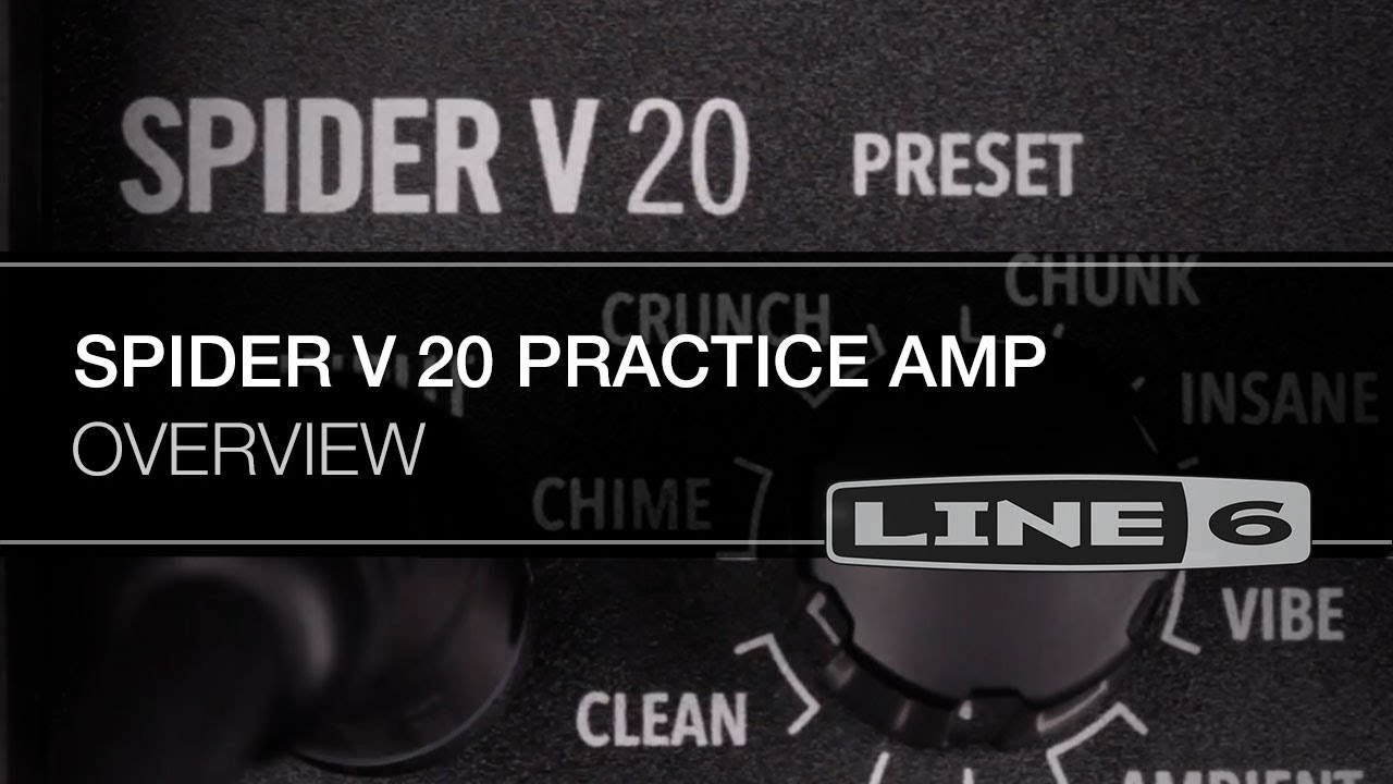 Spider V 20 Overview | Line 6