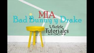 Como tocar MIA de Bad Bunny Ft. Drake en Ukelele - (Ukelele Tutoriales)