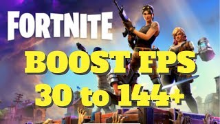 [2018 - Season 4] Fortnite: How to Increase performance / FPS on any PC!