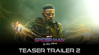 SPIDER-MAN: NO WAY HOME (2021) Teaser Trailer 2 | Marvel Studios