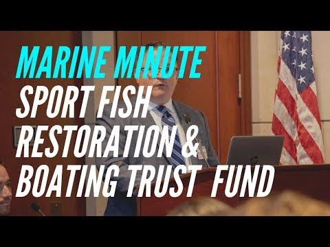 Marine Minute: Sport Fish Restoration And Boating Trust Fund