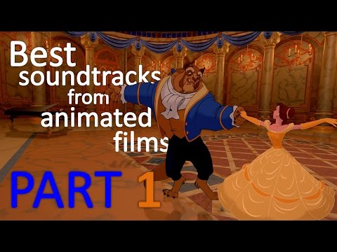 Best soundtracks from animated films- Part 1