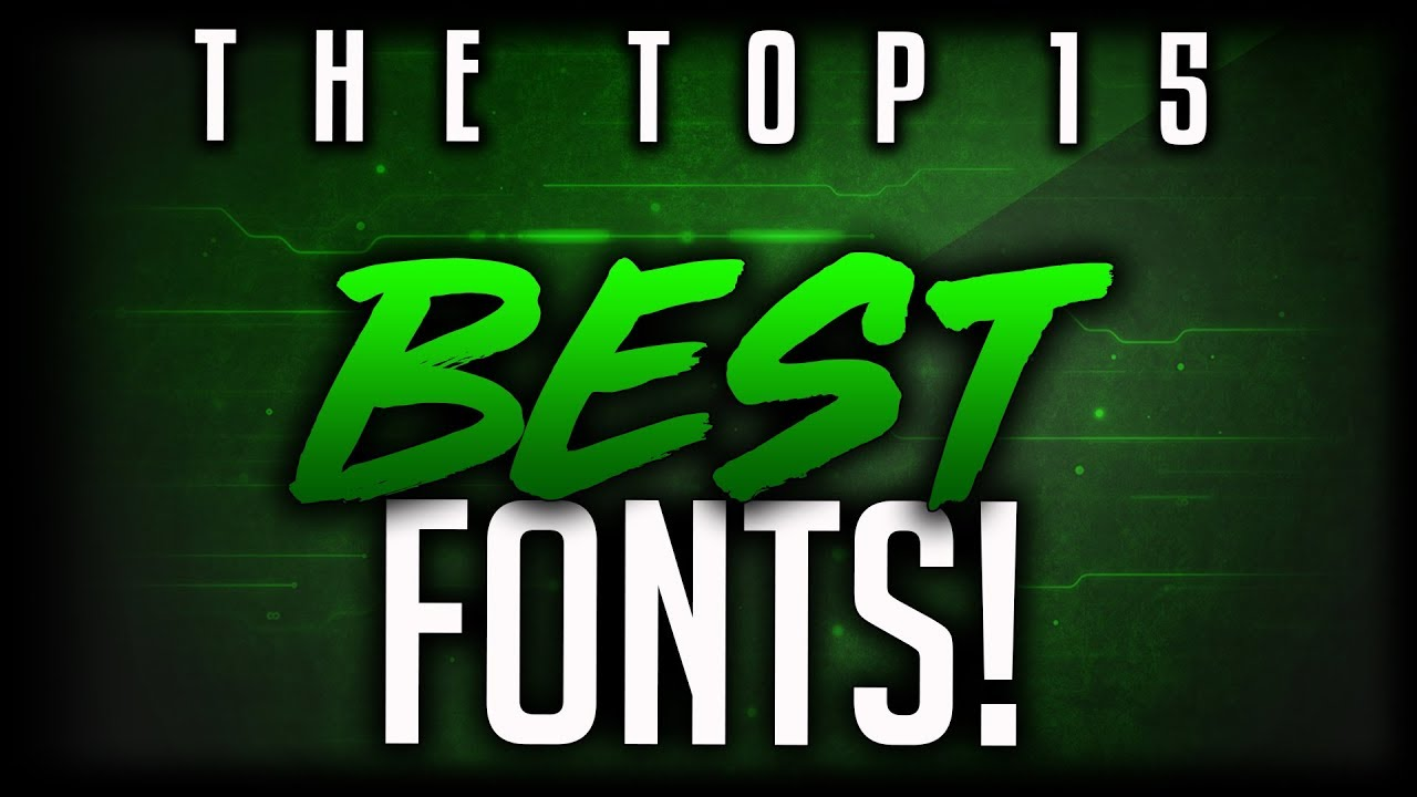 Best FREE Fonts To Use For YouTube 2019! (For Banners ...