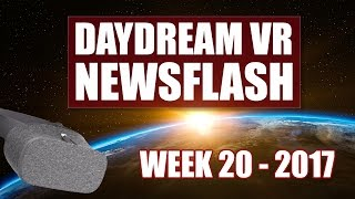 Daydream VR News Week 20 of 2017: Google I/O - How Daydream Will Become The VR Market Leader
